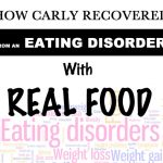 How Carly Recovered From An Eating Disorder With Real Food B