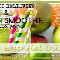 Everyday Stress Relieving Mango and Lime Green Smoothie With Essential Oils