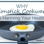 Why Nonstick cookware is harming your health