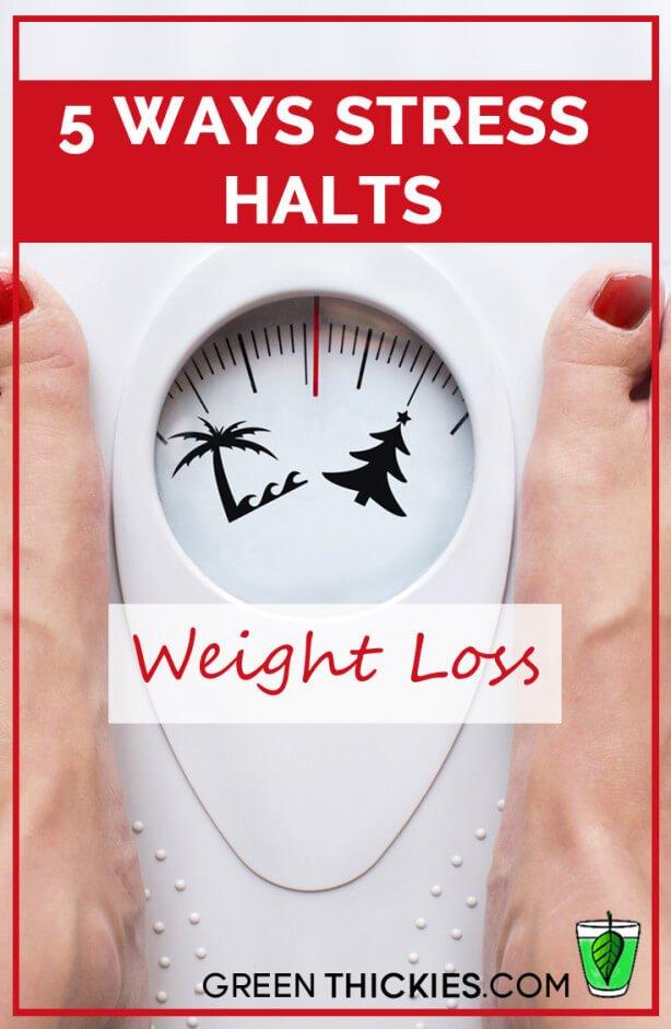 5 Ways Stress Halts Weight Loss