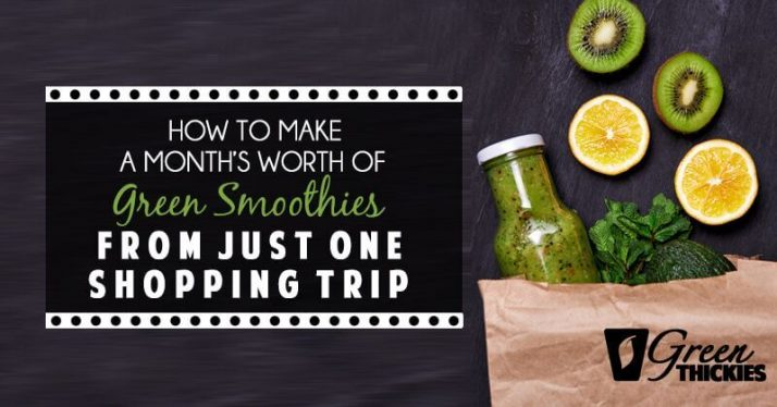 How To Make A Month's Worth Of Green Smoothies From Just One Shopping Trip