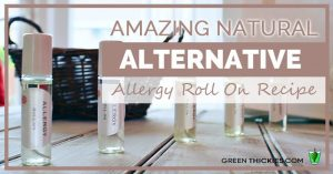 Amazing Natural Alternative Allergy Roll On Recipe