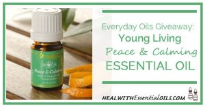 Everyday Oils Giveaway Young Living Peace & Calming Essential Oil