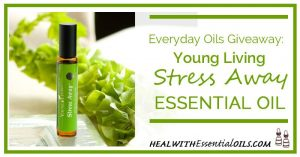 Everyday Oils Giveaway Young Living Stress Away Essential Oil