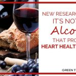 New Research Proves It's Not The Alcohol That Provides Heart Health Benefits