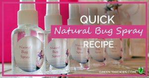 Quick Natural Bug Spray Recipe