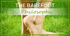 The barefoot philosophy