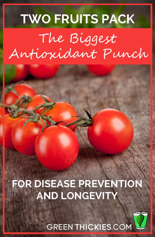 Two Fruits Pack The Biggest Antioxidant Punch For Disease Prevention and Longevity