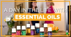 A day in the life with essential oils