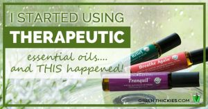 I started using therapeutic essential oils.... and THIS happened!