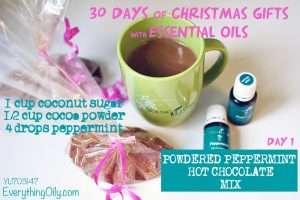 DAY 1: 30 DAYS OF CHRISTMAS GIFTS WITH ESSENTIAL OILS: Powdered Peppermint Hot Chocolate Mix