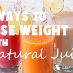 5 ways to lose weight with natural juices