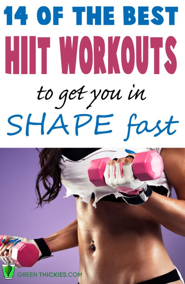 14 of the best HIIT workouts to get you in shape fast