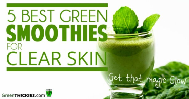 5 best green smoothies for clear skin