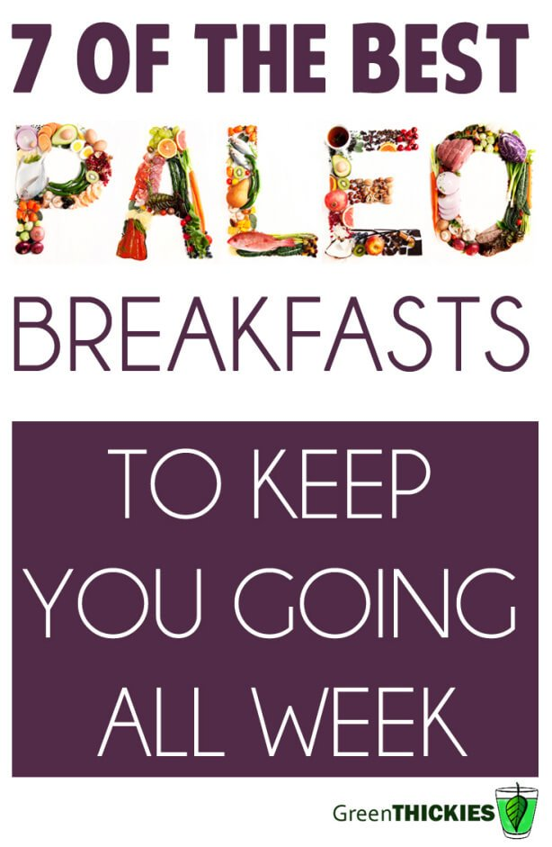 7 Of The Best Paleo Breakfasts