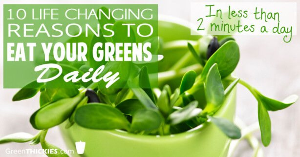 10 Life Changing Reasons To Eat Your Greens Daily