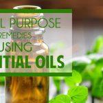 20 all purpose remedies using essential oils.