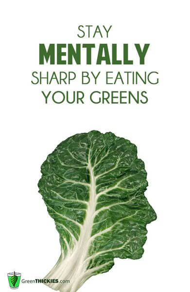stay mentally sharp by eating your greens