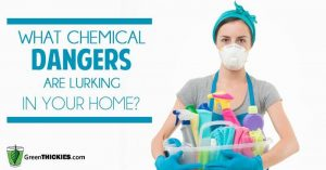 What Chemical Dangers Are Lurking in Your Home