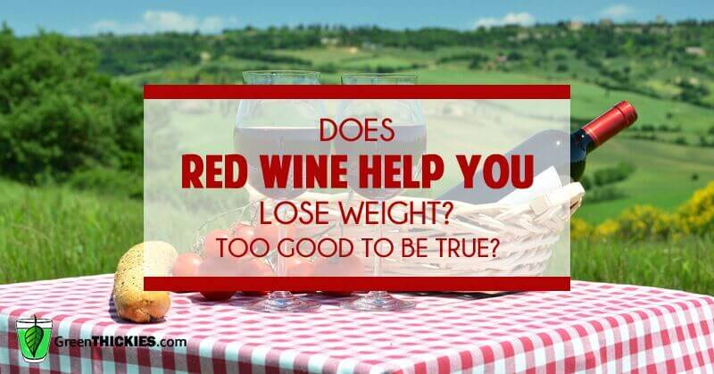 Does red wine help you lose weight? Too good to be true?