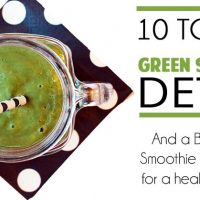 10 Top Tips For A Green Smoothie Detox (And Recipe)