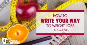 How To Write Your Way To Weight Loss Success