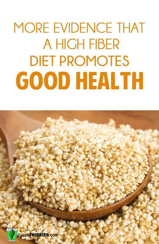 More Evidence That a High Fiber Diet Promotes Good Health
