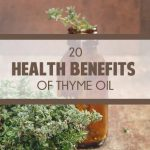 20 Health Benefits of Thyme Oil