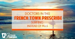 Doctors In This French Town Prescribe Surfing Instead Of Pills