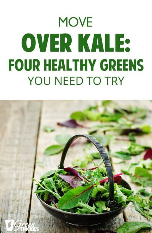 Move Over Kale: Four Healthy Greens You Need To Try