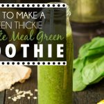 Day 1 Lean Green Smoothie Challenge How to make a green thickie complete meal green smoothie YUM