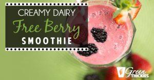 Creamy Dairy Free Berry Smoothie