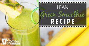Lean Green Smoothie Recipe