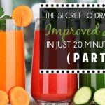 The Secret To Dramatically Improved Health In Just 20 Minutes A Day (Part 1)