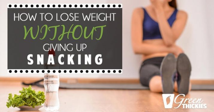 How To Lose Weight WITHOUT Giving Up Snacking