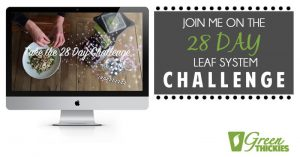 Join Me On The 28 DAY LEAF SYSTEM CHALLENGE