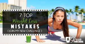 <thrive_headline click tho-post-14132 tho-test-15>7 Top Weight Loss Mistakes (Join my new challenge)</thrive_headline>