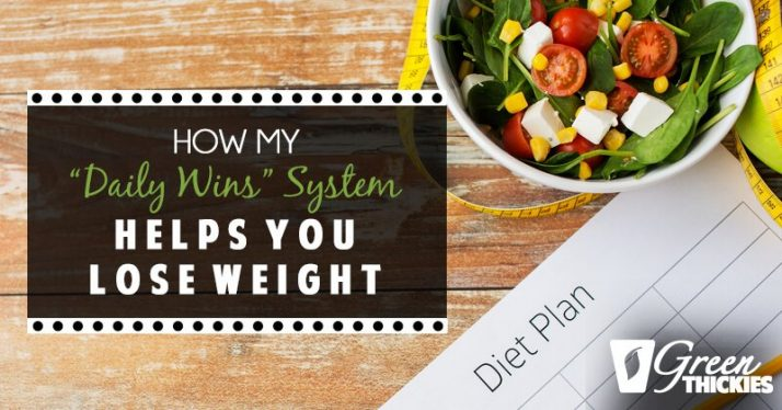 """How my """"Daily Wins' System helps you lose weight"""