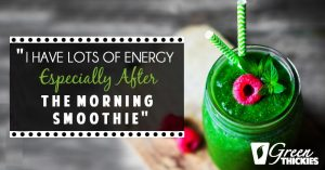 """<thrive_headline click tho-post-14128 tho-test-14>""""I Have Lots Of Energy Especially After The Morning Smoothie""""</thrive_headline>"""