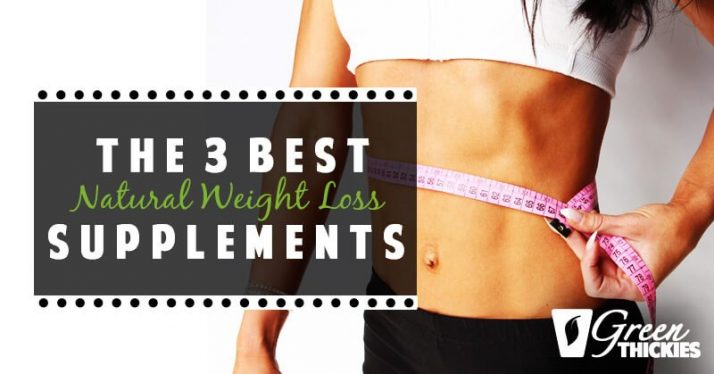 the-3-best-natural-weight-loss-supplements