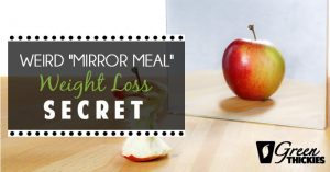 "<thrive_headline click tho-post-14114 tho-test-11>Weird ""Mirror Meal"" Weight Loss Secret</thrive_headline>"