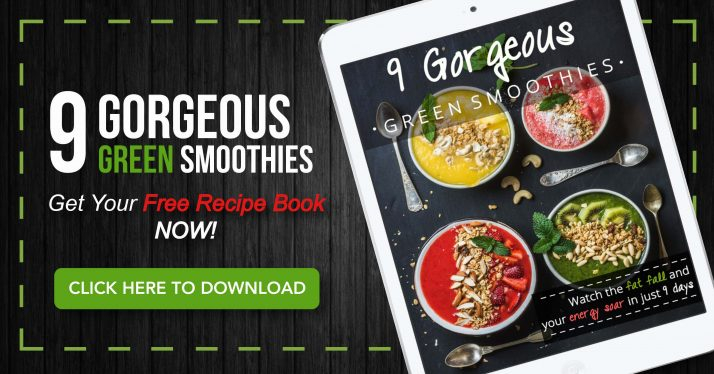 Woohoo!.... You Get To Swipe 9 Of My Life Changing Fat Blasting Green Smoothies!