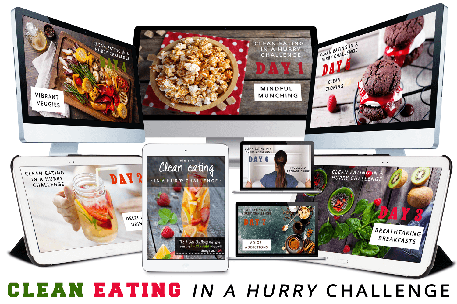 CLEAN EATING IN A HURRY CHALLENGE
