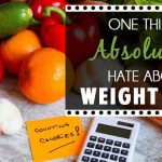 One Thing I Absolutely Hate About Weight Loss