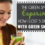 The Green Smoothie Experiment: How I Lost 5 Dress Sizes With Green Smoothies