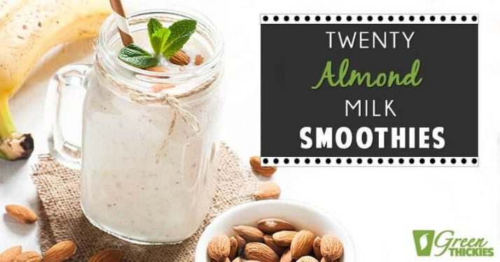 20 Almond Milk Smoothies Inner Blog Image