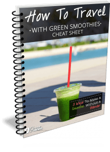 How To Travel With Green Smoothies Cheat Sheet