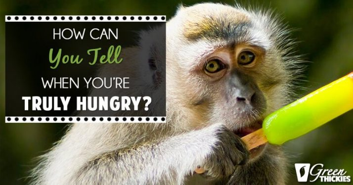 How can you tell when you're truly hungry (Most people don't know this)