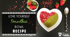 Love Yourself Smoothie Bowl Recipe