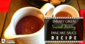 Sneaky Green Sweet Berry Pancake Sauce Recipe 1
